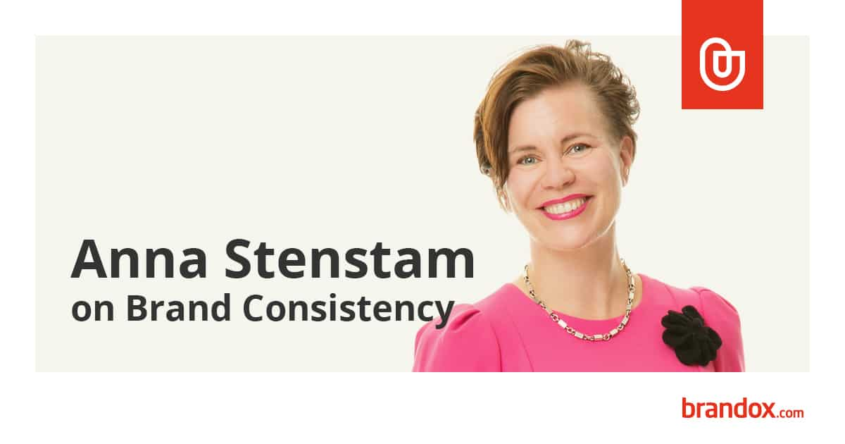 Anna Stenstam discusses brand consistency with Brandox